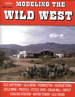 CTC Modeling The Wild West Model Railroading Book #62