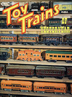 CTC Toy Trains Of Yesteryear Model Railroading Book #67