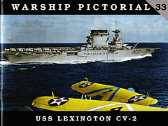 Classic Warships Publication Warship Pictorial- USS Lexington CV2 Aircraft Carrier -- Military History Book -- #33