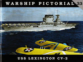 Classic-Warships Warship Pictorial- USS Lexington CV2 Aircraft Carrier Military History Book #33