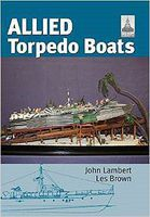 Shipcraft Special- Allied Torpedo Boats (Hardback) (Re-Issue) Military History Book #604