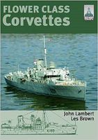 Shipcraft Special- Flower Class Corvettes (Re-Issue as a Softcover Book)