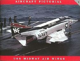 Aircraft Pictorial- USS Midway Air Wings Military History Book #ap1
