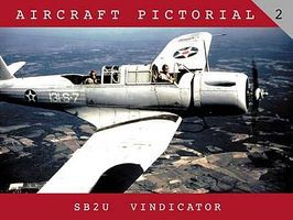 Aircraft Pictorial- SB2U Vindicator Military History Book #ap2