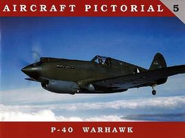 Classic-Warships Aircraft Pictorial- P40 Warhawk Military History Book #ap5