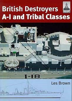 Classic Warships Publication Shipcraft- British Destroyers A-I & Tribal Classes (Re-Issue) -- Military History Book -- #sc11