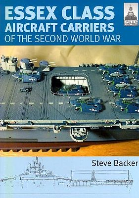 Classic Warships Publication Shipcraft- Essex Class Aircraft Carriers of WWII -- Military History Book -- #sc12