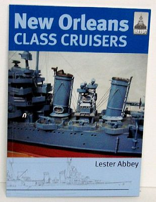 Classic Warships Publication Shipcraft- New Orleans Class Cruisers -- Military History Book -- #sc13