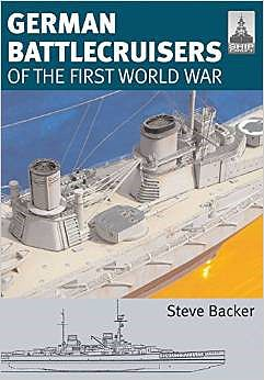 Classic Warships Publication Shipcraft- German Battlecruisers off WWI