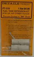 Details-West Fuel Tank Extension Kit for SP, WP HO Scale Miscellaneous Train Part #315