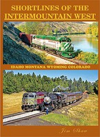 FourWays Shortlines of the Intermountain West Hardcover, 240 Pages