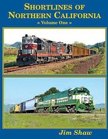 FourWays Shortlines of Northern California Volume 1, Hardcover, 160 Pages