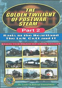 Greenfrog Productions DVD -- The Golden Twilight of Postwar Steam Part 2- Rails in the Heartland