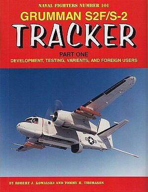 Ginter Books Naval Fighters- Grumman D2F/S2 Tracker Pt.1 Development, Testing, Variants & Foreign Users