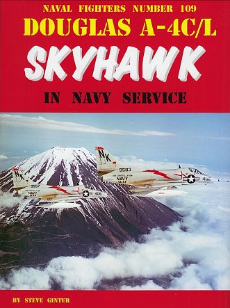 GinterBooks Naval Fighters- Douglas A4C/L Skyhawk in Navy Service