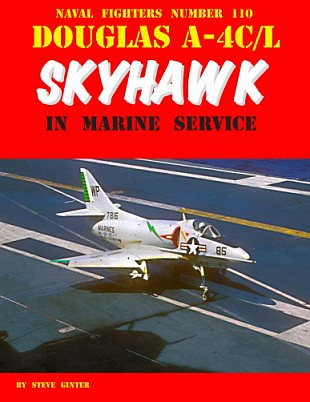 GinterBooks Naval Fighters- Douglas A4C/L Skyhawk in Marine Service