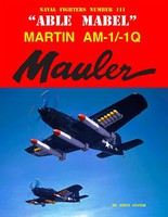 GinterBooks Naval Fighters- Abel Mabel Martin AM1/1Q Mauler