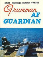 GinterBooks Naval Fighters- Grumman AF Guardian Military History Book #20