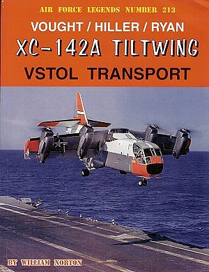 GinterBooks Air Force Legends Vought/Hiller/Ryan XC142A Tiltwing VSTOL Military History Book #213