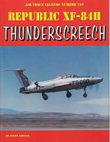 GinterBooks Air Force Legends- Republic XF84H Thunderscreech