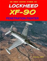 GinterBooks Air Force Legends- Lockheed XF90 Penetration Fighter