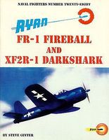 GinterBooks Naval Fighters- Ryan FR1 Fireball & SF2R1 Darkshark Military History Book #28