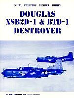 Ginter Books Naval Fighters- McDonnell Douglas XSB2D1 & BTD1 Destroyer -- Military History Book -- #30