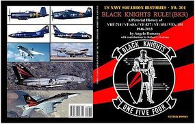 GinterBooks US Navy Squadron Histories- Black Knights Rule A Pictorial History of VBF718, VF68A, VF837, VF154, VFA154 1946-2013