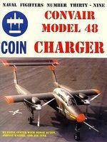 GinterBooks Naval Fighters- Convair Model 48 Charger Military History Book #39