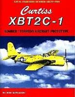 GinterBooks Naval Fighters- Curtiss XBT2C1 Bomber/Torpedo Aircraft Prototype Military History Book #62