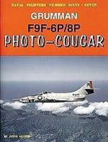 GinterBooks Naval Fighters- Grumman F9F6P/8P Photo-Cougar Military History Book #67