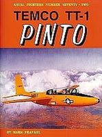 GinterBooks Naval Fighters- Temco TT1 Pinto Trainer Aircraft Military History Book #72