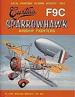Ginter Books Naval Fighters- Curtiss F9C Sparrowhawk Airship Fighter -- Military History Book -- #79