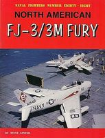 GinterBooks Naval Fighters- North American FJ3/3M Fury Military History Book #88
