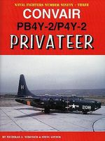 GinterBooks Navel Fighters- Convair PB4Y2/P4Y2 Privateer Military History Book #93
