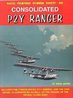 GinterBooks Naval Fighters- Consolidated P2Y Ranger Authentic Scale Model Airplane Book #96