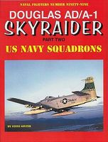 GinterBooks Naval Fighters- Douglas AD/A1 Skyraider Pt.2 US Navy Squadrons Military History Book #99