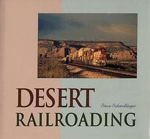 Heimburger Desert Railroading Model Railroading Book #102