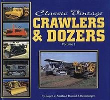 Heimburger Classic Vintage Crawlers And Dozers Volume 1 Model Railroading Book #107