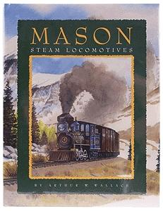 Heimburger House Mason Steam Locomotives -- Model Railroading Book -- #108