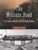 Heimburger The Missabe Road The Duluth Missabe and Iron Range Railroad Model Railroading Book #122