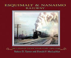 Heimburger Esquimalt and Nanaimo RR Model Railroading Book #158