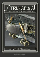 Inside-The-Armour Stringbag! The Modelers Guide to the Art of WWI Aircraft