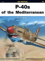 Kagero Air Battles- P40s of the Mediterranean