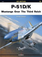 Kagero Air Battles- P51D/K Mustangs over the Third Reich