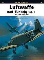 Kagero Air Battles- Luftwaffe over Tunisia Vol.II Feb-May 1943