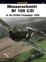 Kagero Air Battles- Messerschmitt Bf109C/D in the Polish Campaign 1939