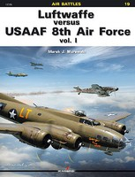 Kagero Air Battles- Luftwaffe vs USAAF 8th Air Force Vol.1