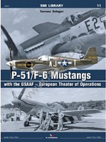 Kagero SMI Library- P51/F6 Mustangs w/the USAAF European Theater of Operations