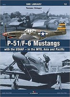 Kagero SMI Library- P51/F6 Mustangs w/USAAF in the MTO